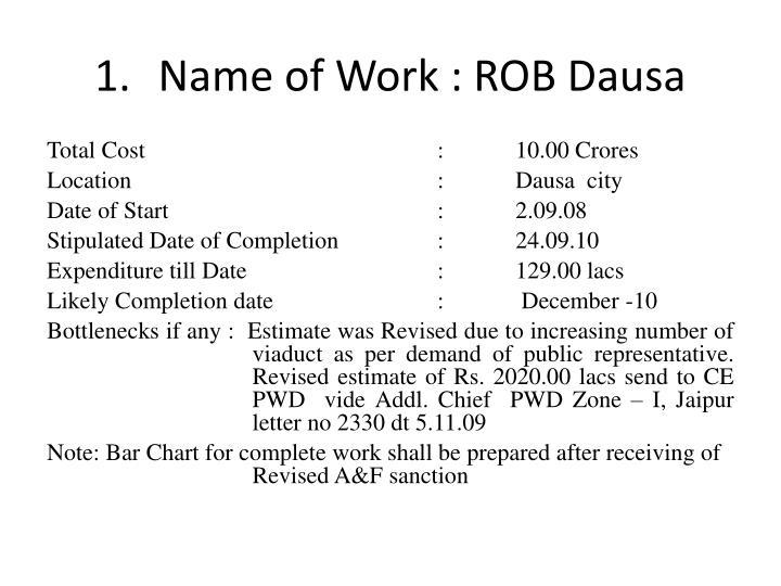 Name of Work : ROB Dausa