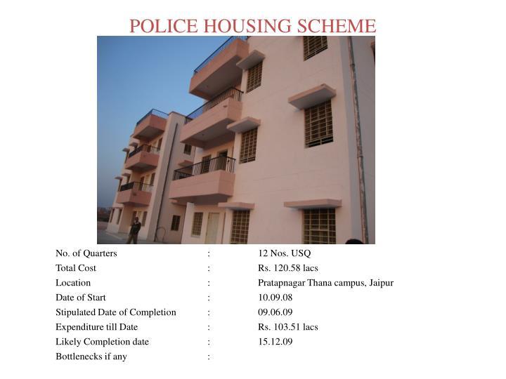 POLICE HOUSING SCHEME