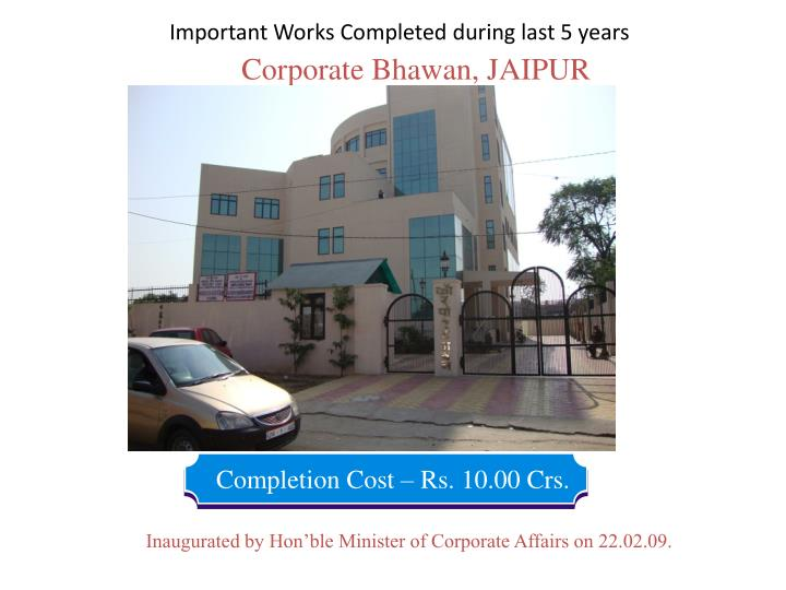 Important Works Completed during last 5 years
