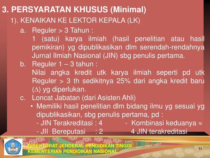 3. PERSYARATAN KHUSUS (Minimal)