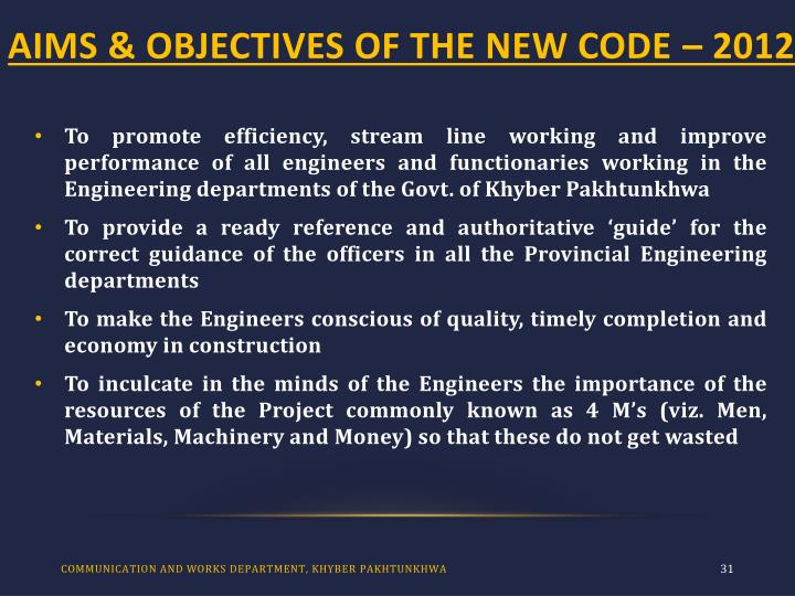 AIMS & OBJECTIVES OF THE NEW CODE – 2012