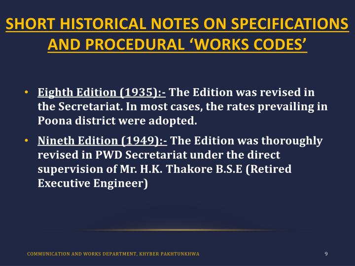 SHORT HISTORICAL NOTES ON SPECIFICATIONS AND PROCEDURAL 'WORKS CODES'