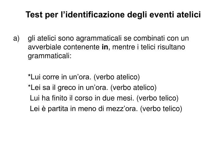 Test per l'identificazione degli eventi atelici