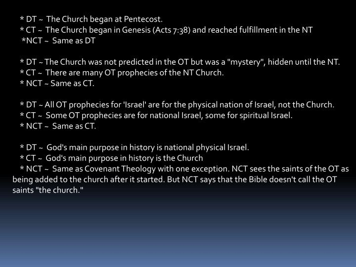 * DT ~  The Church began at Pentecost.