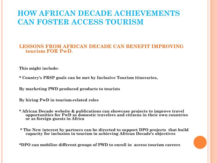 HOW AFRICAN DECADE ACHIEVEMENTS CAN FOSTER ACCESS TOURISM