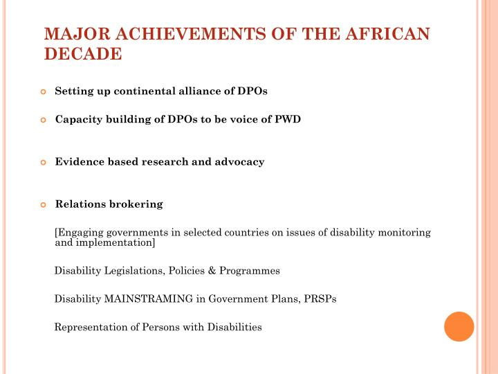 MAJOR ACHIEVEMENTS OF THE AFRICAN DECADE