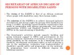 secretariat of african decade of persons with disabilities sadpd