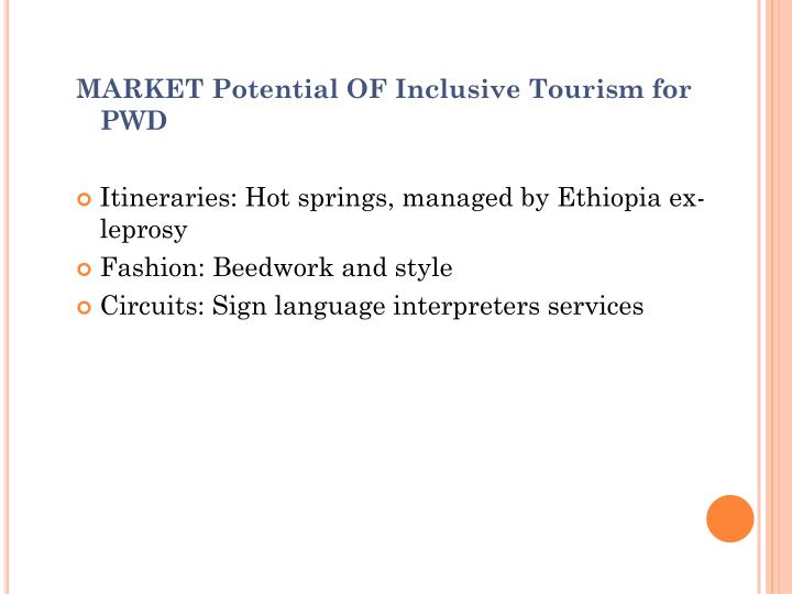 MARKET Potential OF Inclusive Tourism for PWD