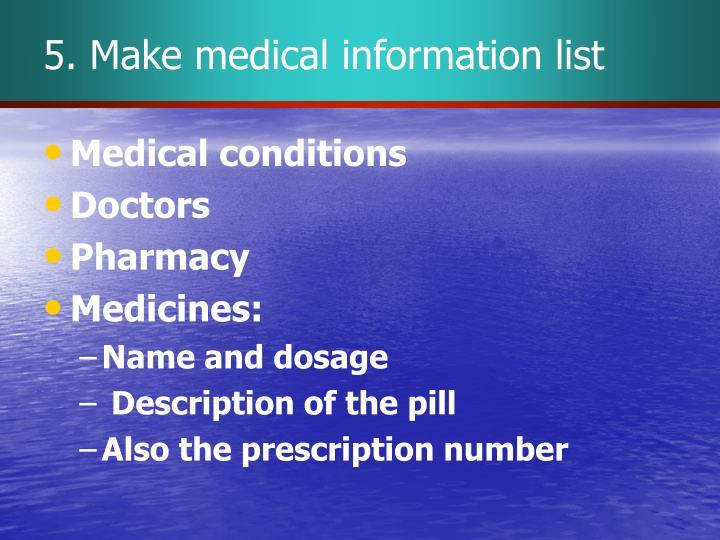 5. Make medical information list