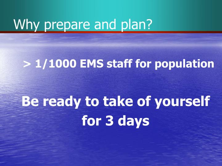 Why prepare and plan?
