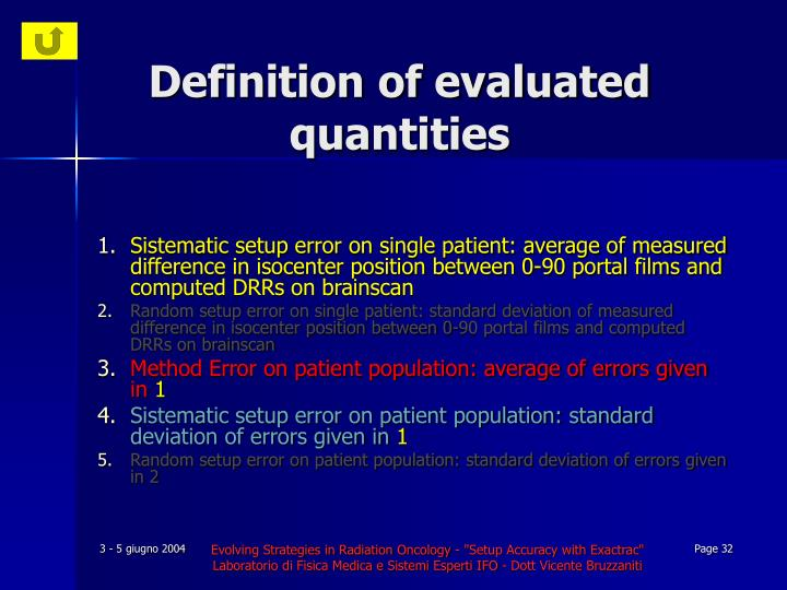 Definition of evaluated quantities