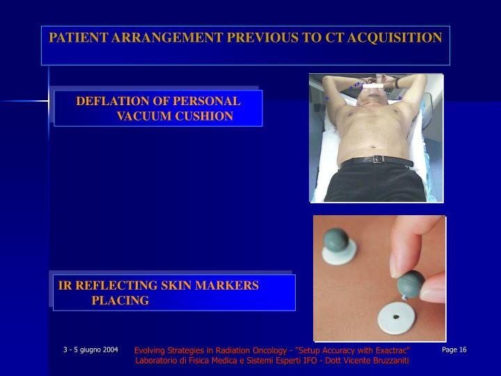 PATIENT ARRANGEMENT PREVIOUS TO CT ACQUISITION