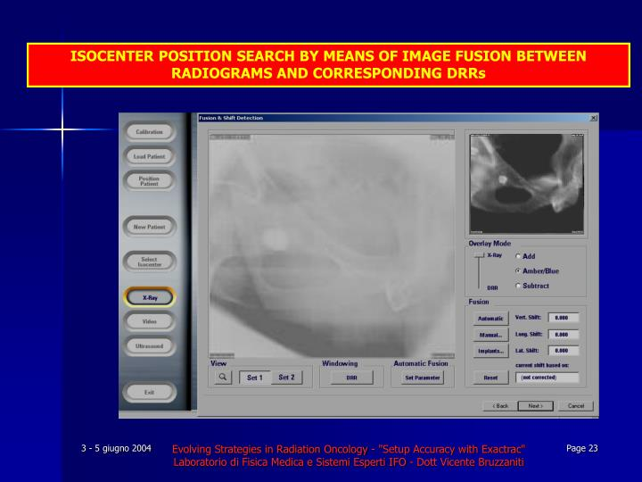 ISOCENTER POSITION SEARCH BY MEANS OF IMAGE FUSION BETWEEN RADIOGRAMS AND CORRESPONDING DRRs