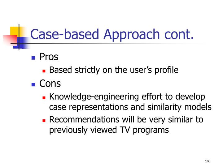 Case-based Approach cont.
