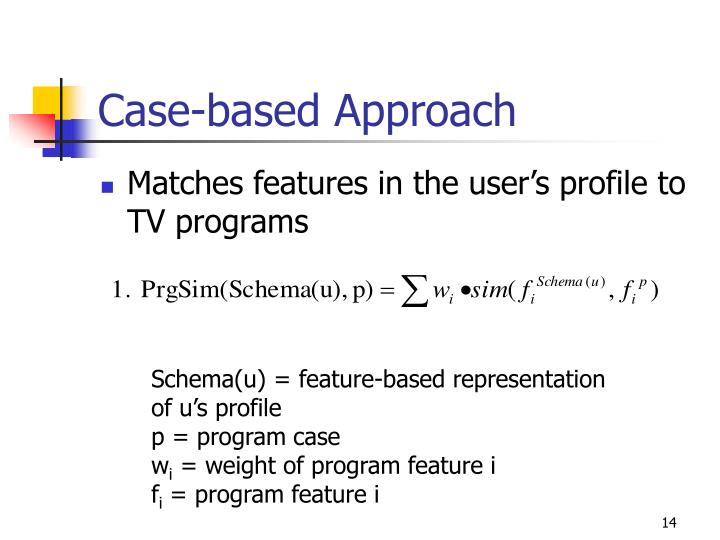 Case-based Approach