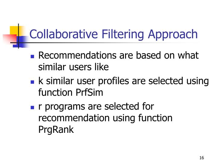 Collaborative Filtering Approach