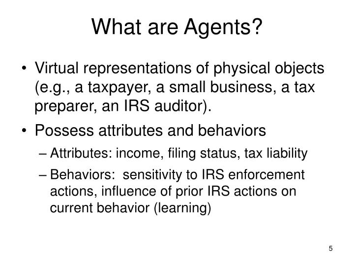 What are Agents?