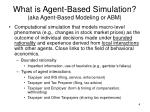 what is agent based simulation aka agent based modeling or abm