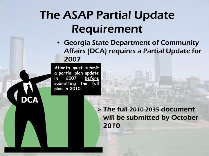 The ASAP Partial Update Requirement