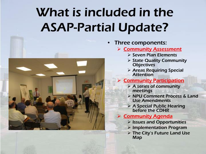 What is included in the ASAP-Partial Update?