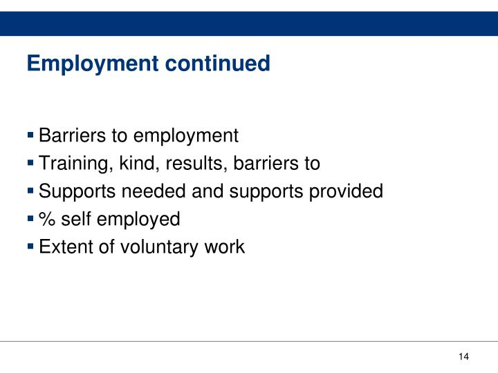 Employment continued