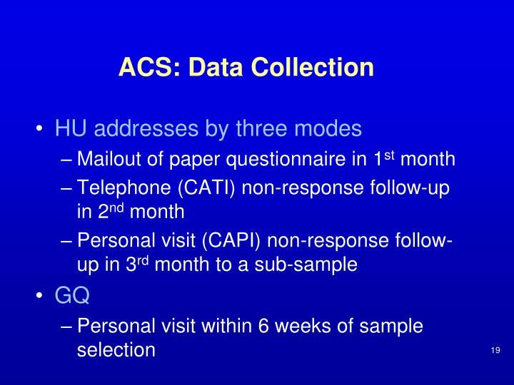 ACS: Data Collection