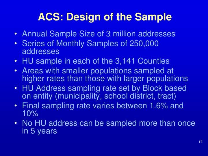 ACS: Design of the Sample