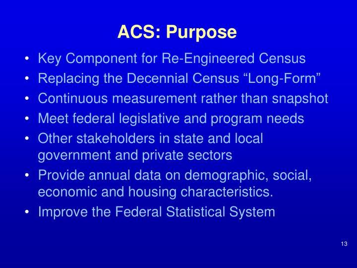ACS: Purpose