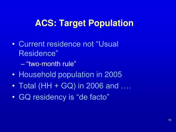 ACS: Target Population