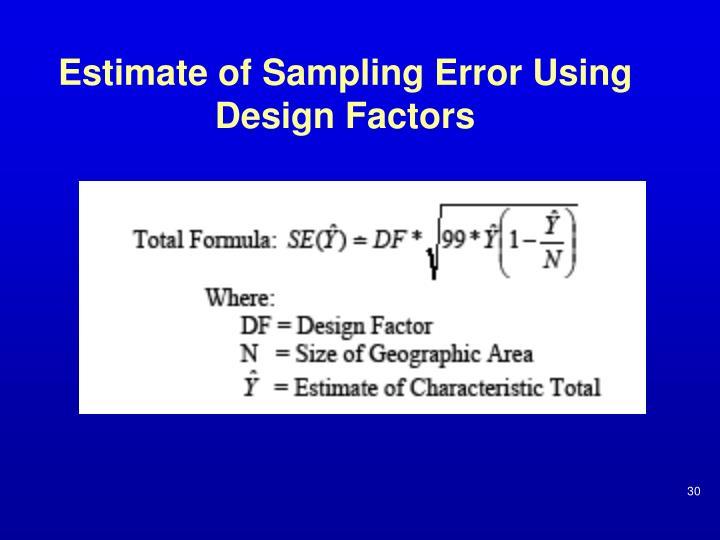 Estimate of Sampling Error Using Design Factors