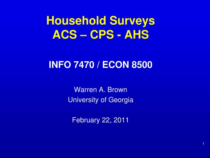 household surveys acs cps ahs