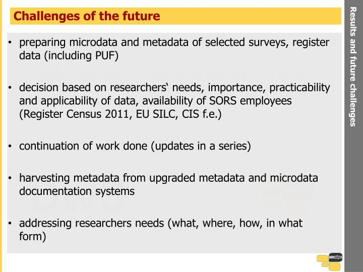 Results and future challenges
