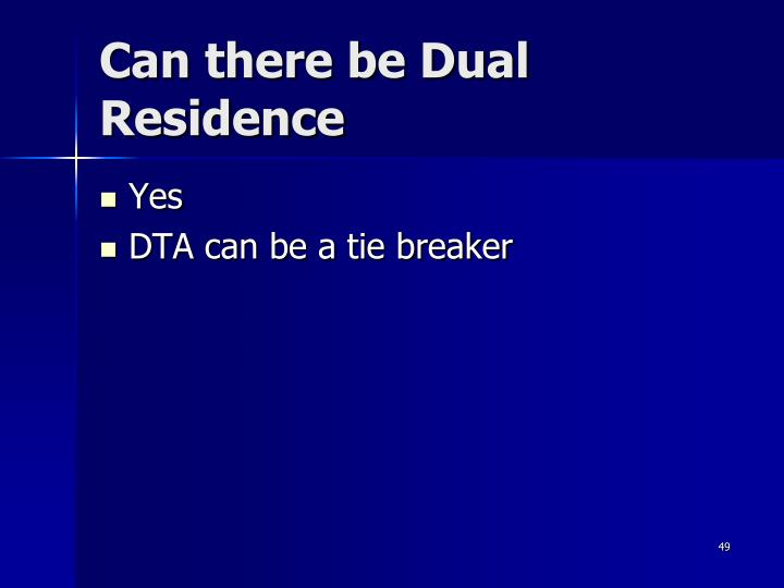 Can there be Dual Residence