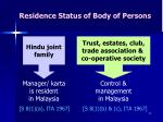 residence status of body of persons