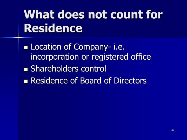 What does not count for Residence