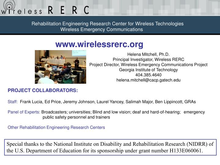 Rehabilitation Engineering Research Center for Wireless Technologies