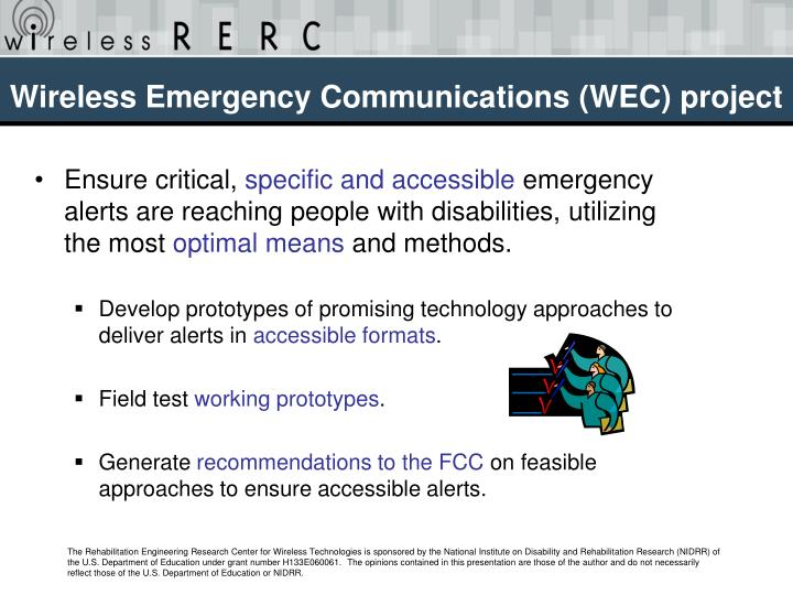 Wireless Emergency Communications (WEC) project