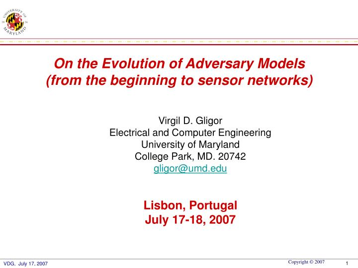 On the Evolution of Adversary Models
