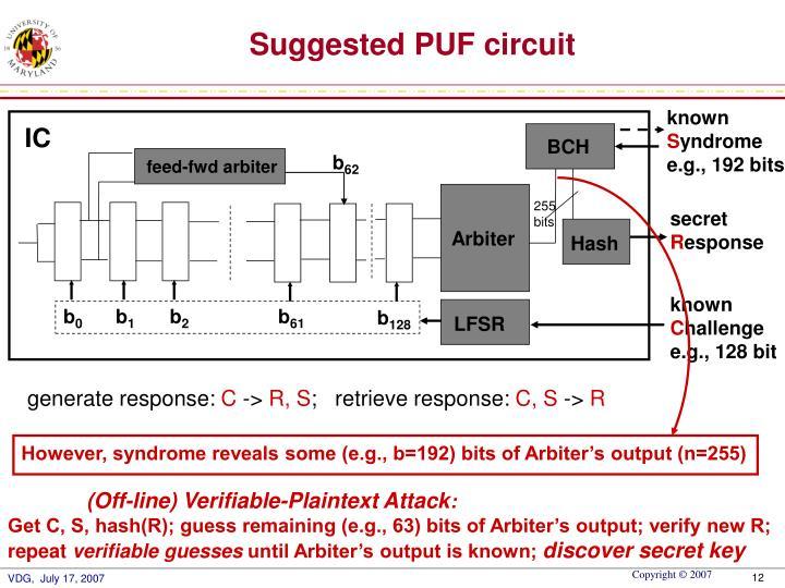 However, syndrome reveals some (e.g., b=192) bits of Arbiter's output (n=255)