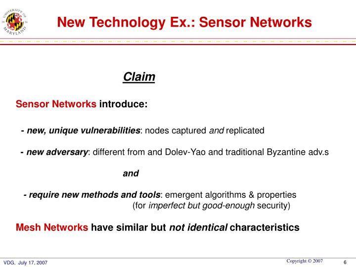 New Technology Ex.: Sensor Networks