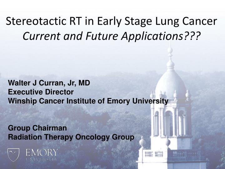Stereotactic RT in Early Stage Lung Cancer