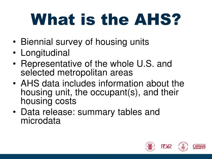 What is the AHS?