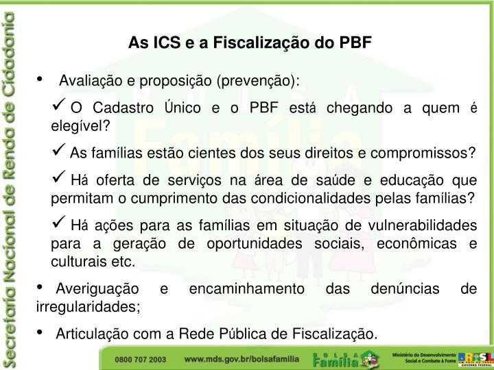 As ICS e a Fiscalização do PBF