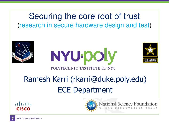Securing the core root of trust research in secure hardware design and test