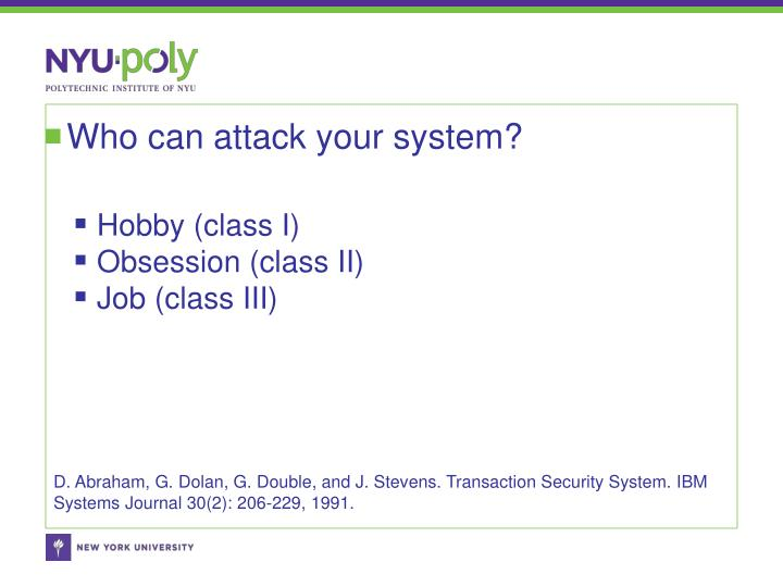 Who can attack your system?