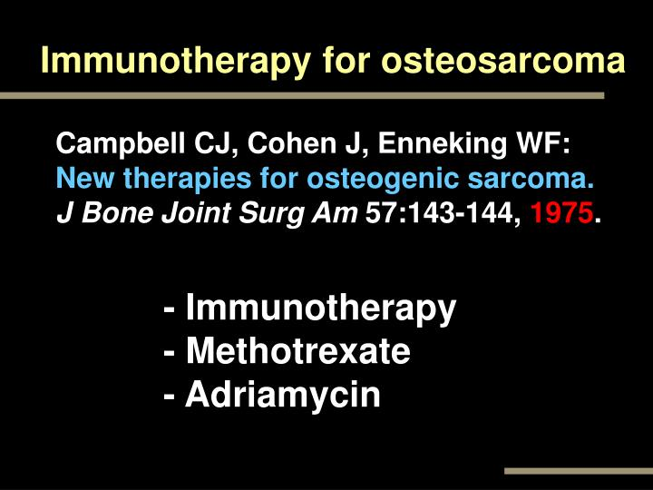 Immunotherapy for osteosarcoma