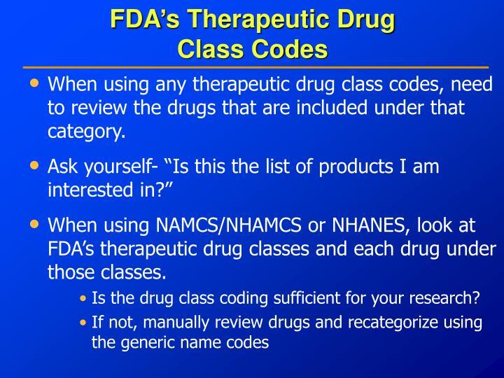 FDA's Therapeutic Drug
