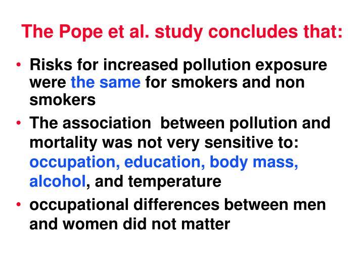 The Pope et al. study concludes that: