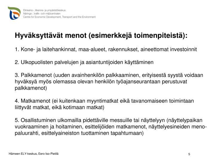 Hyväksyttävät menot (esimerkkejä toimenpiteistä):