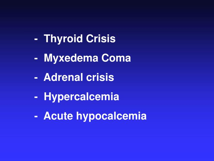 -  Thyroid Crisis